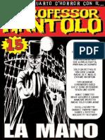 """Professor Rantolo n. 15 """"La Mano"""""""