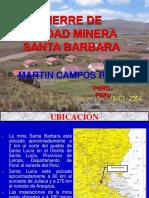 03 Cierre de Unidad Minera Santa Barbara