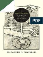 Elizabeth a Povinelli Geontologies a Requiem to Late Liberalism
