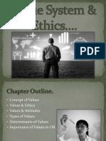 valuesystemethics-111106084302-phpapp01