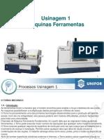 Aula 2 - Processo de Usinagem I - Engenharia Mecanica Unifor