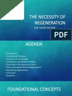 The Necessity of Regeneration the Adam Factor Ver2 UPDATED AUG17