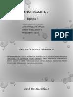 EQUIPO-4-LA-TRANSFORMADA-Z - copia.pptx