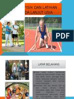 Aktivitas Fisik Dan Latihan Fisik Pada Lanjut Usia