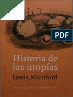 MUMFORD, L. - Historia De Las Utopias.pdf