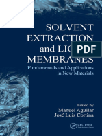 Solvent Extraction and Liquid Membranes Fundamentals and Applications in New Materials