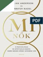 MI NŐK - GILLIAN ANDERSON, JENNIFER NADEL