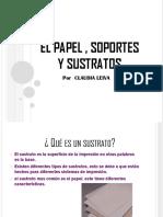 EL PAPEL , SOPORTES Y SUSTRATOS.pptx