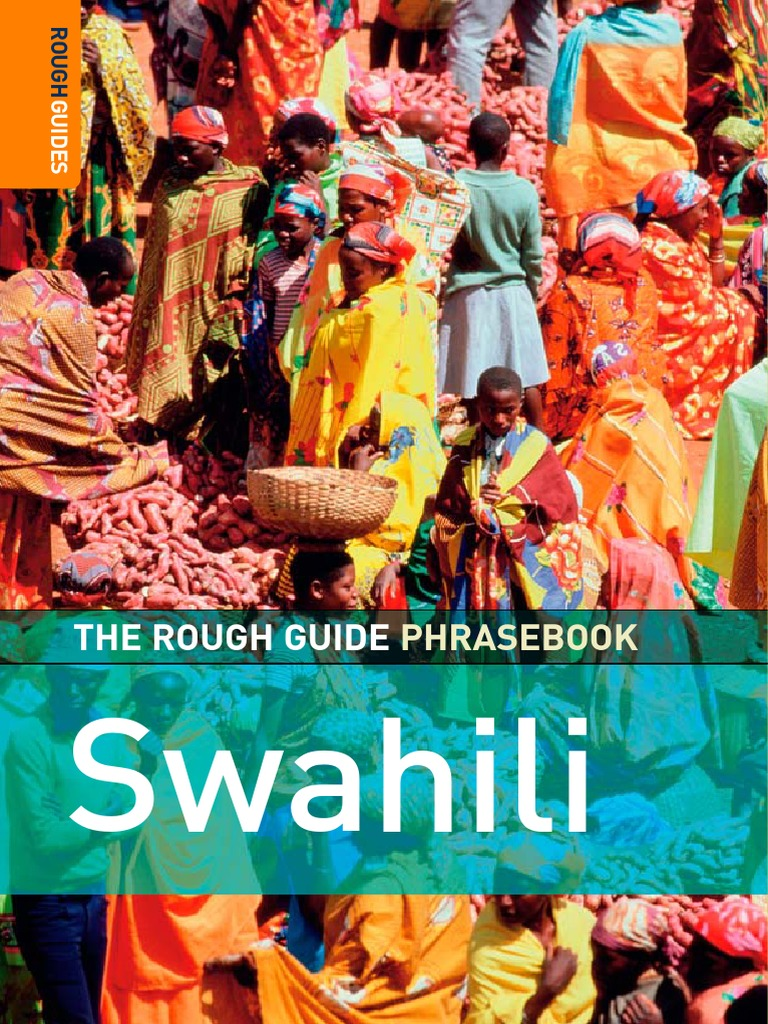 9d898670e04 Nasor Malik - The Rough Guide Phrasebook Swahili - 2006.pdf | Linguistics |  Languages