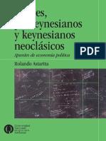 Keynes, Poskeynesianos y Keynesianos Neoclasicos Apuntes de Economiapolitica