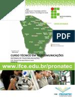 Curso Técnico Em Telecomunicações Sistemas de Telecomunicações Prof. Manoel Henrique Bezerra Junior Pronatec