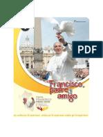 1º Subsidio Francisco Padre y Amigo