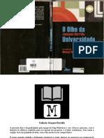 DERRIDA, Jacques - O Olho Da Universidade