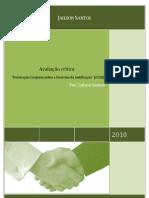 """Avaliação crítica da """"Declaração Conjunta sobre a Doutrina da Justificação"""" (DCDJ)."""