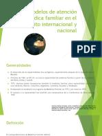 Modelos de Atención Médica Familiar Nacional e Internacional