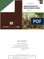 Historia Do Parana Prehistoria Colonia e Imperio