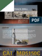 Track Drill