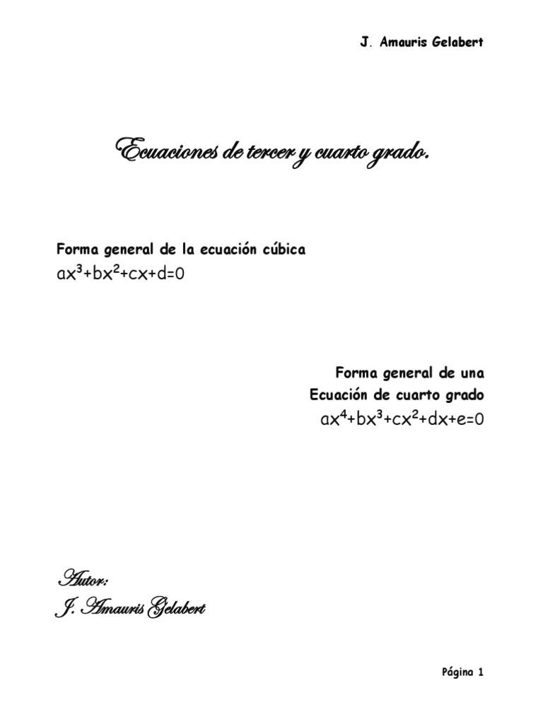 Ecuaciones de 3er y 4to Grado