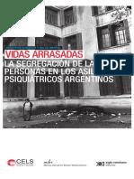 Vidas Arrasadas - La Segregación de Las Personas en Los Asilos Psiquiátricos Argentinos