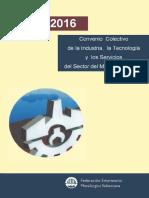 Convenio Colectivo de La Industria La Tecnologia y Los Servicios Del Sector Del Metal de Valencia 2015 2016