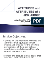 Segment 7 - Attitudes and Attributes of a Jdr Judge (j. Tabora)