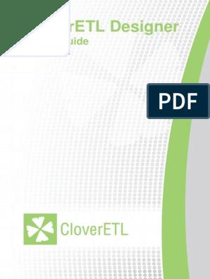 CloverETLDesigner-UserGuide-3_5_0_057 pdf | Metadata | File Format