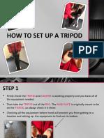 How to Set Up a Tripod