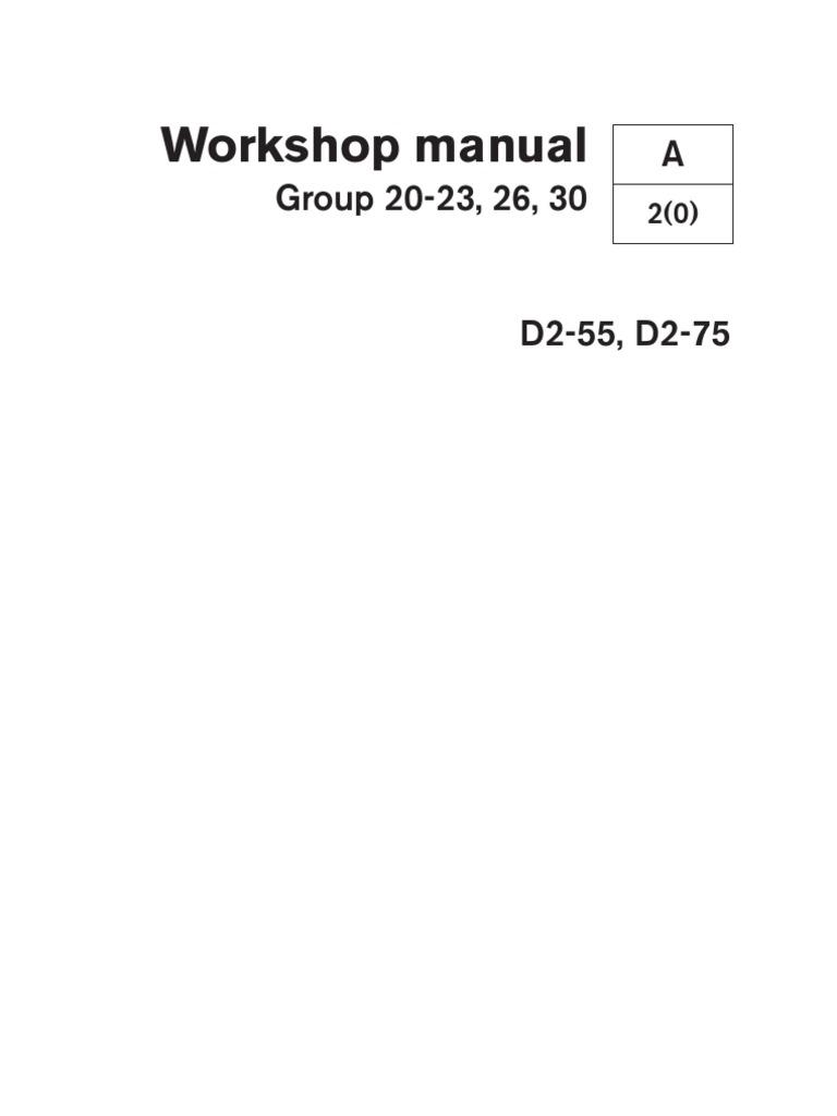 7742969w D2-55, D2-75 Workshop Manual | Cylinder (Engine) | Fuel Injection