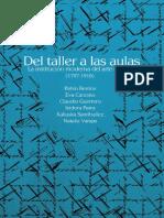 Pablo Berrios Del Taller a Las Aulas. La Institución Moderna Del Arte en Chile (1797-1910).