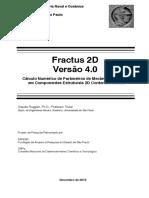 Fractus 2D V4.0 Cálculo Numérico de Parâmetros de Mecânica da Fratura em Componentes Estruturais 2D Contendo Trincas
