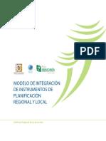 MODELO DE INTEGRACIÓN DE INSTRUMENTOS DE PLANIFICACIÓN REGIONAL Y LOCAL.pdf