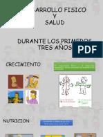 DESARROLLO DURANTE LOS PRIMEROS TRES AÑOS