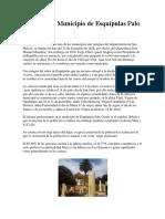 Historia Del Municipio de Esquipulas Palo Gordo