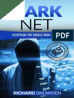 Dark Net_ Everything You Should - Richard Snowden