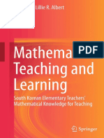 Mathematics Teaching and Learning South Korean Elementary Teachers' Mathematical Knowledge for Teaching 2015th Edition {PRG}.pdf