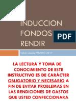 Induccion Fondos Por Rendir 2017