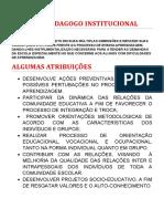 ALGUMAS ATRIBUIÇÕES DO PSICOPEDAGOGO INSTIUCIONAL