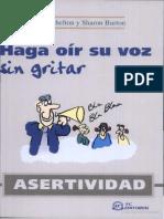 Asertividad - Haga Oir Su Voz Sin Gritar