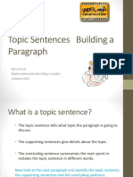 Topic Sentences  and Building a Paragraph 2015 Revised. Student Copy pptx.pptx