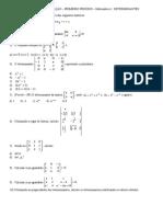 Lista de Exercícios - RECUPERAÇĀO de MATEMÁTICA 1 - Primeiro período - DETERMINANTES - Turma 2201