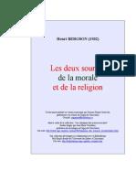 Bergson - Les Deux Sources de La Morale Et de La Religion