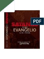 Satanás y Su Evangelio - A.W.Pink
