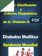 Nueva Clasificación y Criterios Diagnósticos de La Diabetes Mellitus