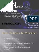 Ação Teratogênica Das Vitaminas