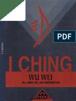 Wu Wei - I Ching El Libro de Las Respuestas