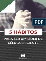 5 Habitos Para Ser Um Lider de Celula Eficiente