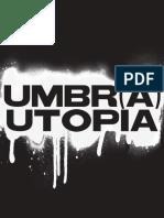 Umbra Utopia 2008