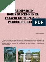 Palimpsesto, Doris Salcedo en El Palacio de Cristal Del Parque Del Retiro