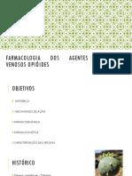 FARMACOLOGIA DOS AGENTES VENOSOS OPIÓIDES