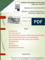 Características y Tipos de Torno CNC